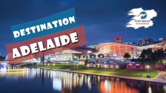 Destination Adelaide