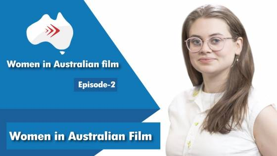 Women in Australian Film Ep 2